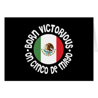 Born Victorious Cinco De Mayo Greeting Card