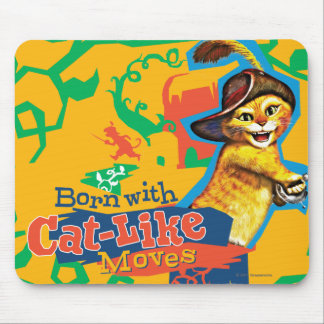 Born With Cat-Like Moves Mouse Pad