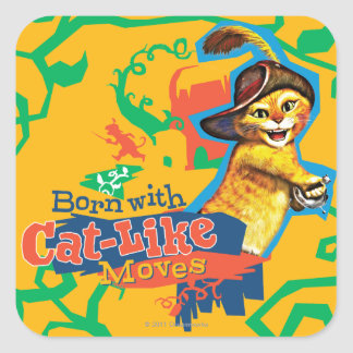 Born With Cat-Like Moves Square Sticker