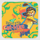 Born With Cat-Like Moves Square Stickers