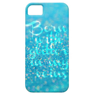 Born with Glitter in my Veins (Blue) iPhone Case