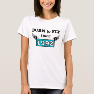 Born you fly 1992 T-Shirt