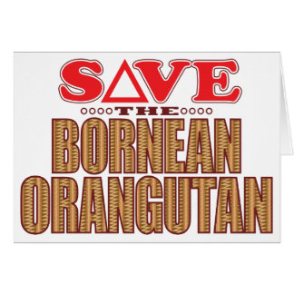 Bornean Orangutan Save Card