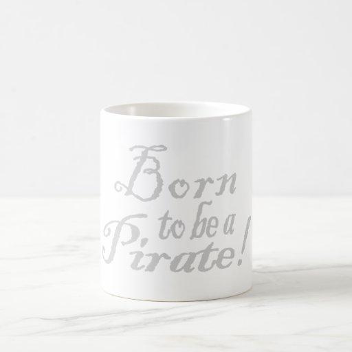 BornToBeAPirate,Mug