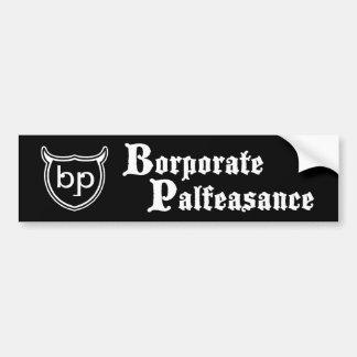 Borporate Palfeasance Bumper Sticker