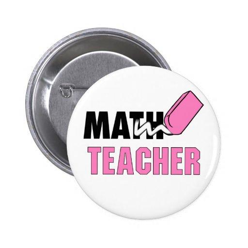 Borrador divertido del rosa del profesor de matemá pin redondo de 2 pulgadas