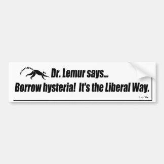 Borrow hysteria car bumper sticker