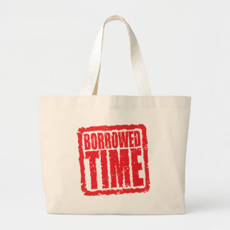 Borrowed Time Tote Bags