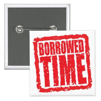 Borrowed Time Pins