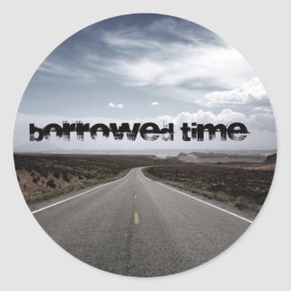 Borrowed Time Swag Sticker