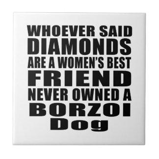 BORZOI DOG BEST FRIEND DESIGNS CERAMIC TILE
