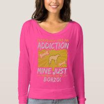 Borzoi Funny Dog Addiction T-shirt