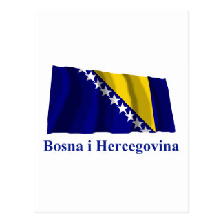 Bosnia and Herzegovina Waving Flag Name in Bosnian Postcard
