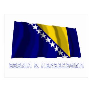 Bosnia and Herzegovina Waving Flag with Name Postcard