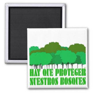 Bosques de los nuestros del proteger del que del h imán cuadrado