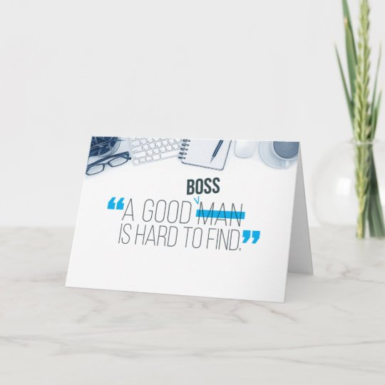 Boss birthday a good boss is hard to find thank you card zazzle boss birthday a good boss is hard to find thank you card m4hsunfo
