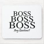 Boss Boss Boss, Any Questions? Mouse Mat