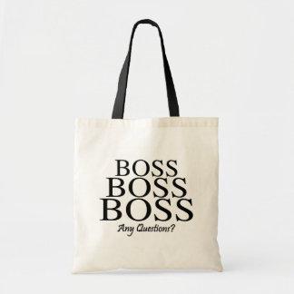 Boss Boss Boss, Any Questions? Tote Bag