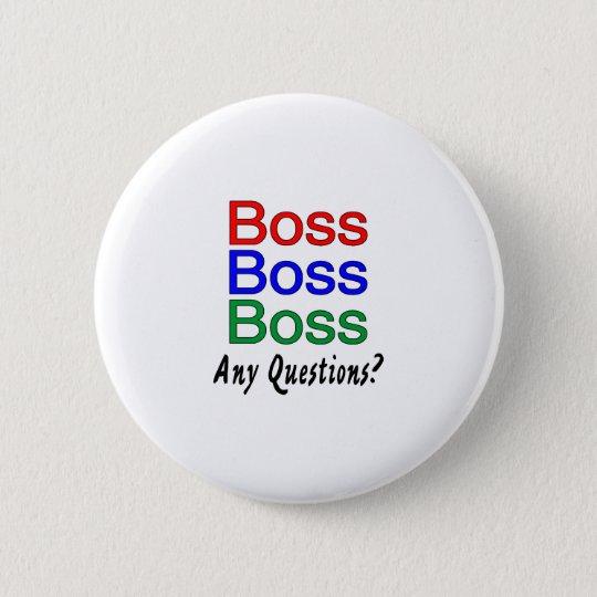 Boss Boss Boss Button