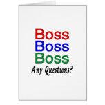 Boss Boss Boss Greeting Cards