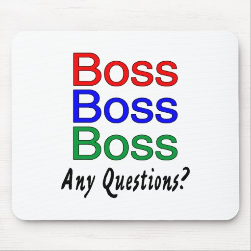 Boss Boss Boss Mouse Mats