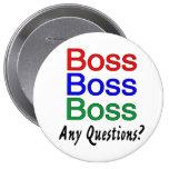 Boss Boss Boss Pin