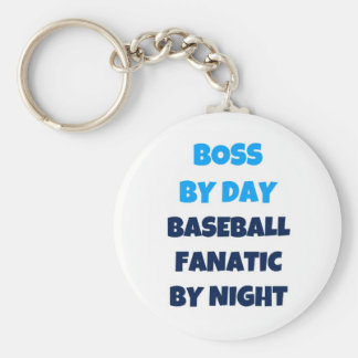 Boss by Day Baseball Fanatic by Night Keychain