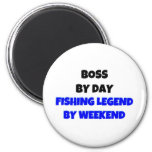 Boss by Day Fishing Legend By Weekend 2 Inch Round Magnet