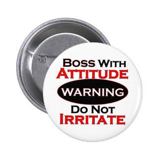 Boss con actitud pin redondo de 2 pulgadas