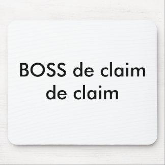 BOSS de claim de claim Mouse Pad