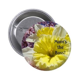 ¡Boss de la mamá! lemas de los narcisos de la prim Pin