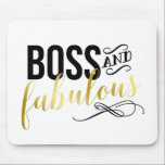 "Boss &amp; Fabulous | Gold &amp; Black Typography Mouse Pad<br><div class=""desc"">Funny and glam mouse pad with a fun quote in pretty fonts.</div>"