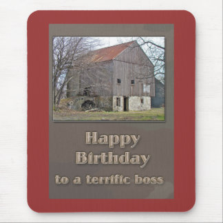 Boss Happy Birthday Old Bank Barn Mouse Pad