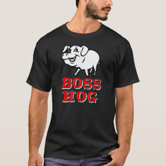 Boss Hog T-Shirt