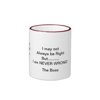 "Boss ""I am Never Wrong"" Mug.. Ringer Mug"