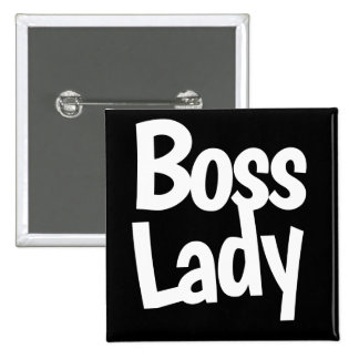 Boss lady 2 inch square button