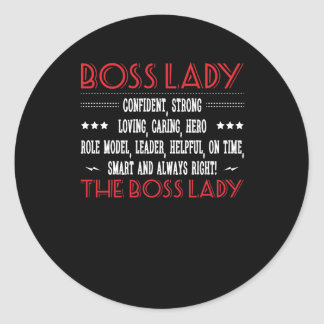 Boss Lady Confident Smart Always Right Classic Round Sticker