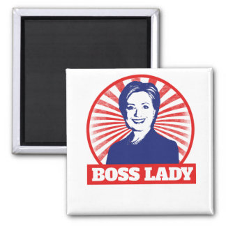 Boss Lady Hillary Clinton 2016 2 Inch Square Magnet