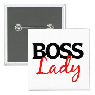 Boss Lady promotion 2 Inch Square Button