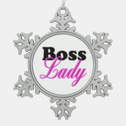 Boss Lady Snowflake Pewter Christmas Ornament