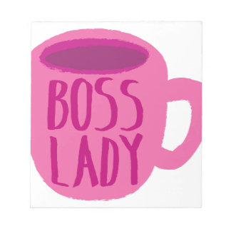 BOSS lady with a pink coffee cup Notepad