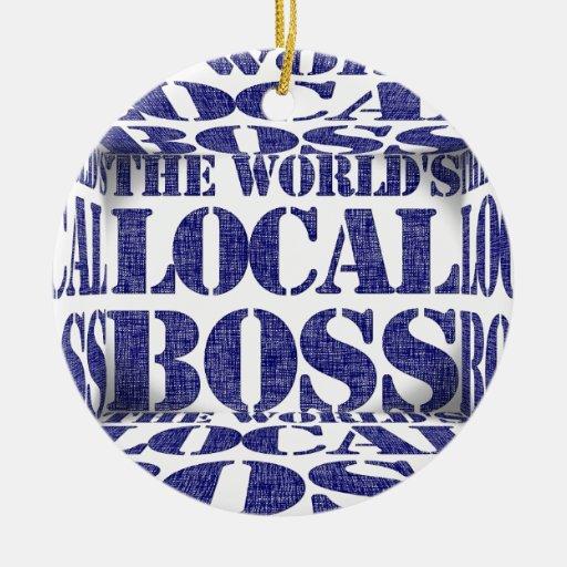 Boss local del mundo ornamento para reyes magos