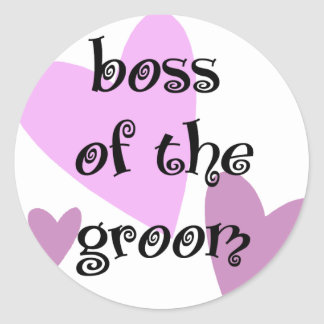 Boss of the Groom Classic Round Sticker