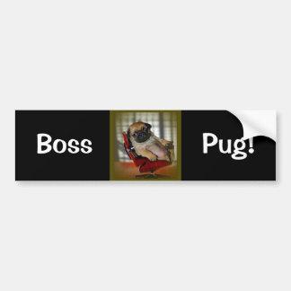 Boss Pug! Car Bumper Sticker