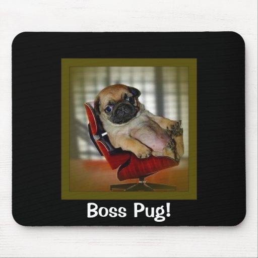 Boss Pug! Mouse Pad
