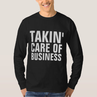 BOSS T-shirts, TAKIING CARE OF BUSINESS T-Shirt