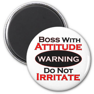 Boss With Attitude 2 Inch Round Magnet