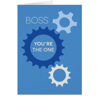 Boss You re the One - Happy Birthday Greeting Card