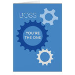 Boss You're the One - Happy Birthday Card