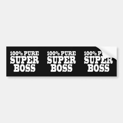 Bosses Birthday Parties : 100% Pure Super Boss Bumper Stickers